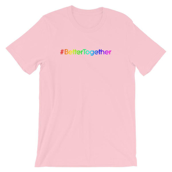 Better Together - Shirt