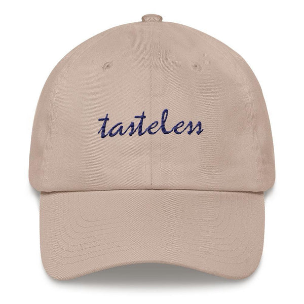 Tasteless - Embroidered Hat ,  , Polly & Crackers Apparel