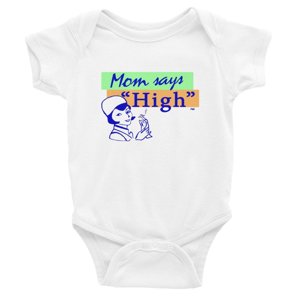 "Mom says ""High"" - Baby Onesie - Polly and Crackers"