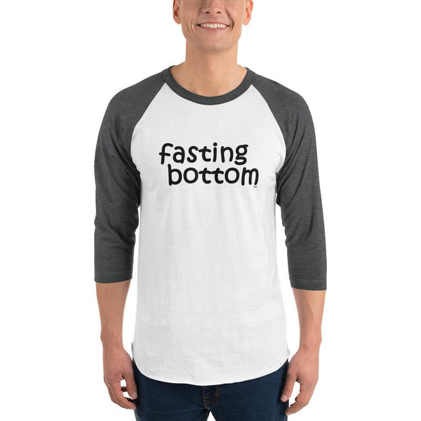 Fasting Bottom - 3/4 Sleeve Baseball Tee - Polly and Crackers