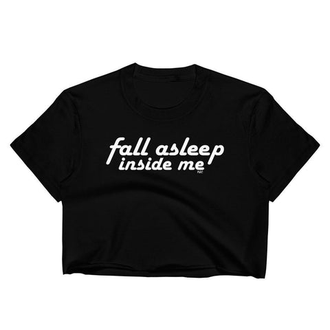 Fall Asleep Inside Me - Unisex Crop Shirt - Polly and Crackers