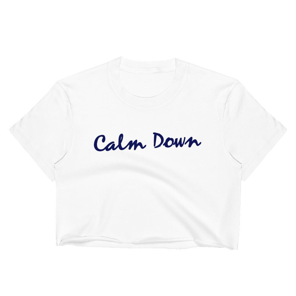 Calm Down - Unisex Crop Shirt - Polly and Crackers