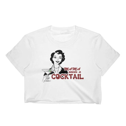 Mama Needs a Cocktail - Crop Shirt - Polly and Crackers