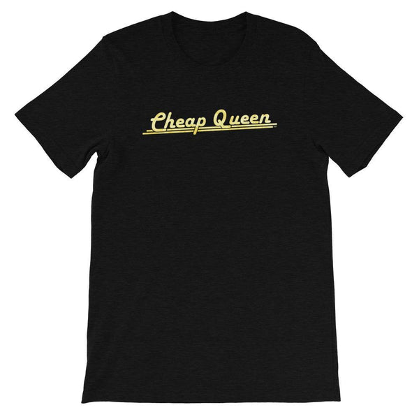 Cheap Queen - Shirt
