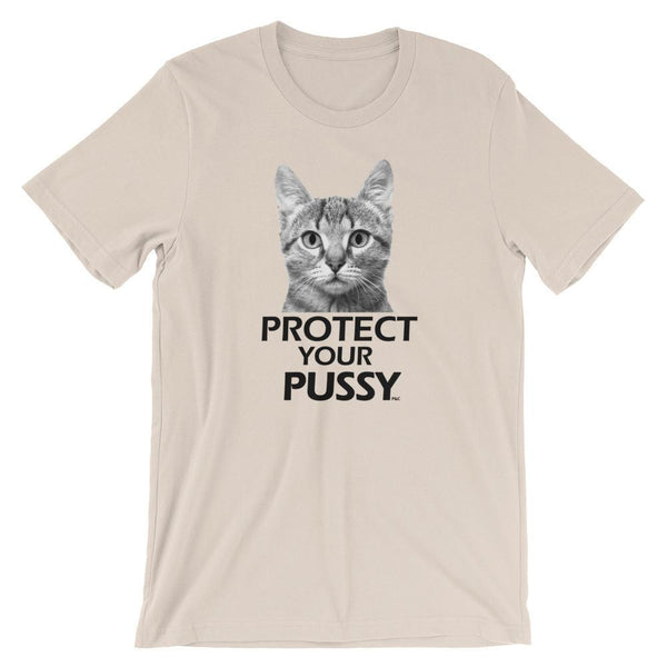 Protect Your Pussy - Shirt