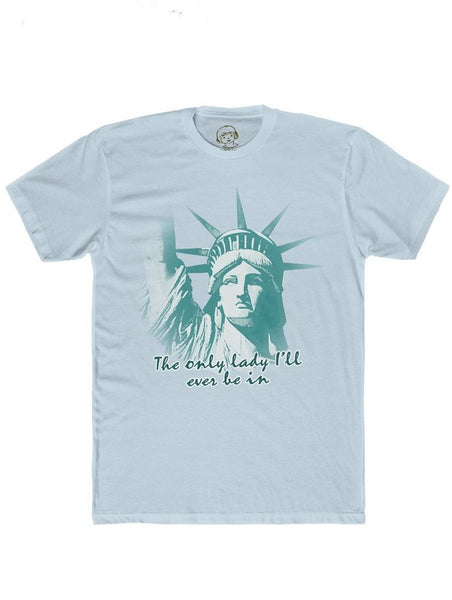 The Only Lady I'll Ever Be In - Shirt , T-Shirt , Polly & Crackers Apparel