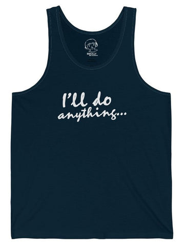 Polly & Crackers Tank Top I'll Do Anything - Tank Top