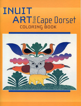 Inuit Art from Cape Dorset Colouring Book