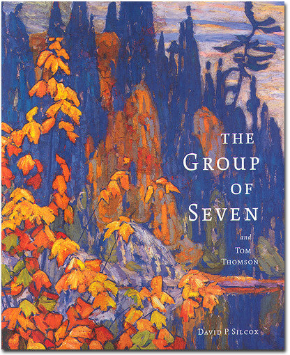 The Group of Seven & Tom Thomson - softcover