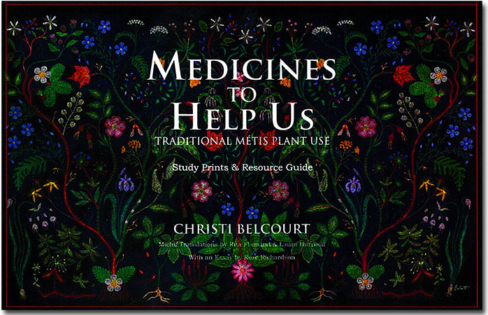 Medicines to Help Us - Book and Prints- by Christi Belcourt