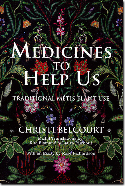 Medicines to Help Us (Book only) by Christi Belcourt