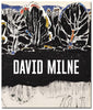 David Milne: Modern Painting - hardcover