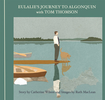Eulalie's Journey to Algonquin with Tom Thomson