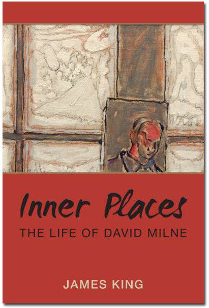 Inner Places: The Life of David Milne