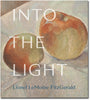 Into the Light: Lionel LeMoine FitzGerald - Exhibition Catalogue