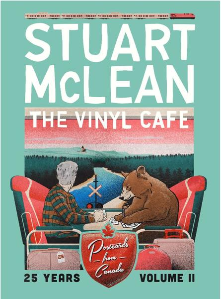 Stuart MacLean: The Vinyl Cafe, Postcards from Canada Volume II