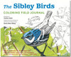 The Sibley Birds Colouring Field Journal