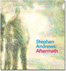 Stephen Andrews: Aftermath