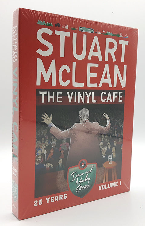 Stuart MacLean: The Vinyl Cafe, Dave and Morley Volume 1