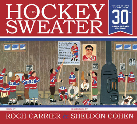 The Hockey Sweater - hardcover- 30th Anniversary Edition with a DVD of the film