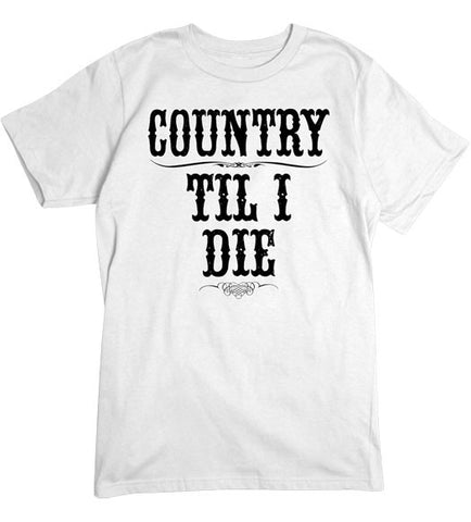 White - Men's Country Til I Die Tee Shirt