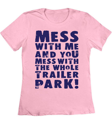Charity Pink - Women's Whole Trailer Park Tee