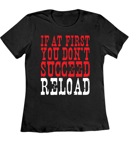 Black - Women's First You Don't Succeed Tee Shirt