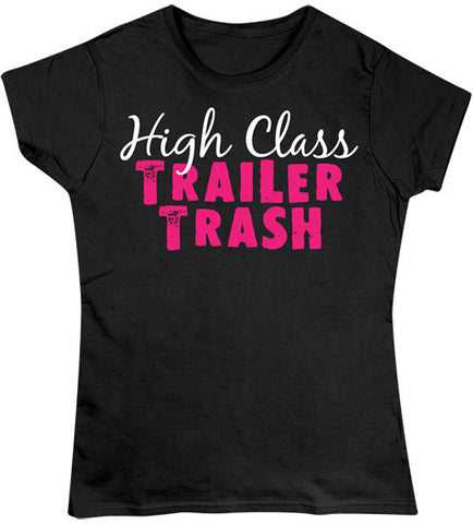 Black - Juniors High Class Trailer Trash T-Shirt