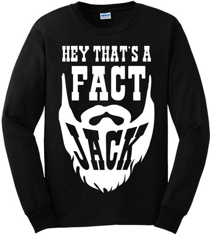 Black - Men's Thats a Fact Jack Long Sleeve Tee