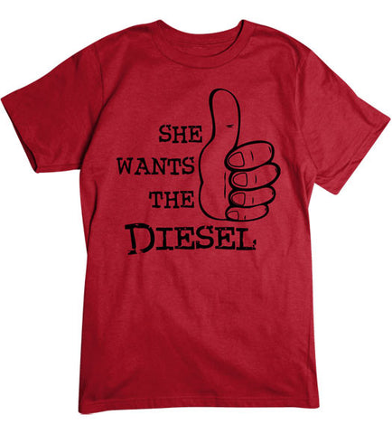 Red - Men's She Want the Diesel T-Shirt