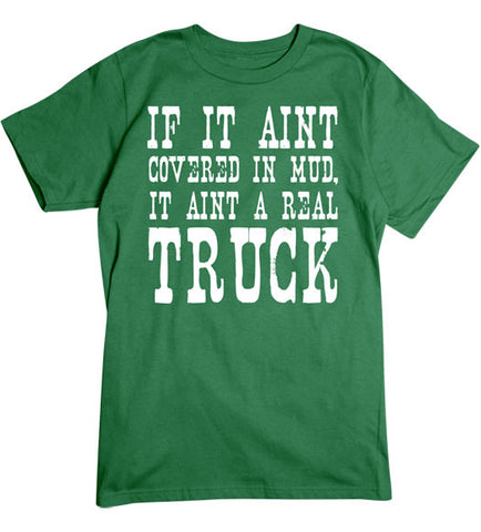 Turf Green - Men's It Aint a Real Truck Tee Shirt