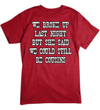 Red - Men's We Broke Up Last Night T-Shirt