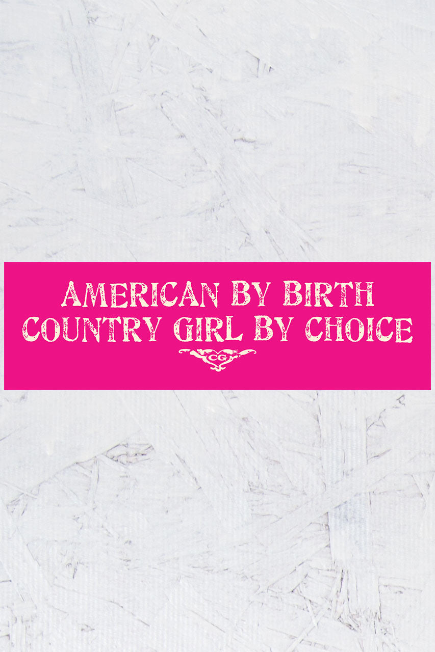 "Country Girl® - by Choice 10"" x 3"" Bumper Sticker"