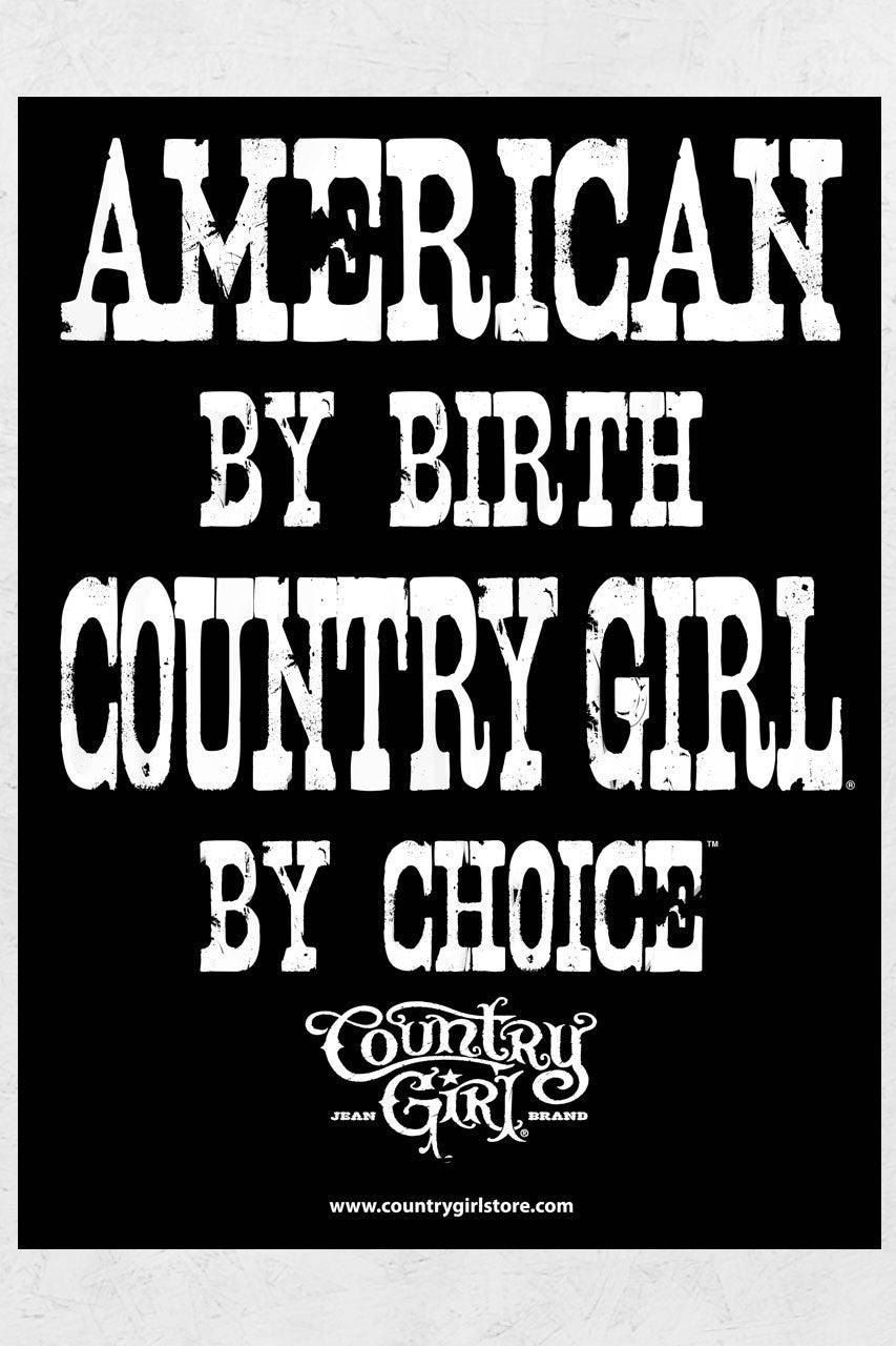 "Country Girl® - by Choice 18"" x 24"" Poster"
