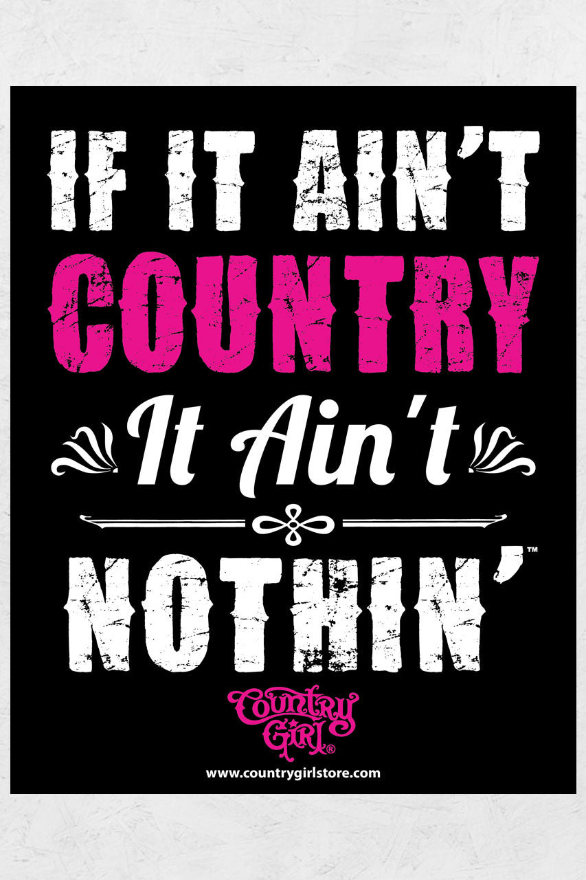 "Ain't Country 8"" x 10"" Poster"