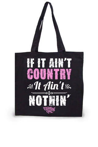Ain't Country Lightweight Tote Bag