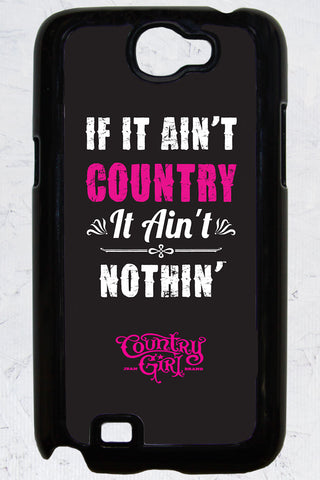 Country Girl® - Ain't Country Samsung Note II Case