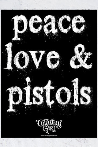"Country Girl® - Peace Love Pistols 18"" x 24"" Poster"