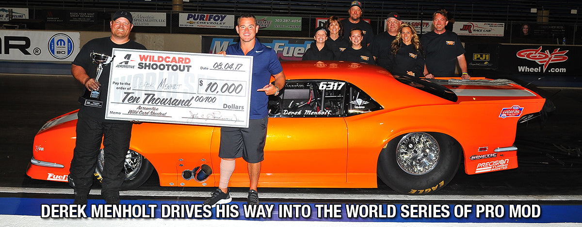 DEREK MENHOLT DRIVES HIS WAY INTO THE WORLD SERIES OF PRO MOD