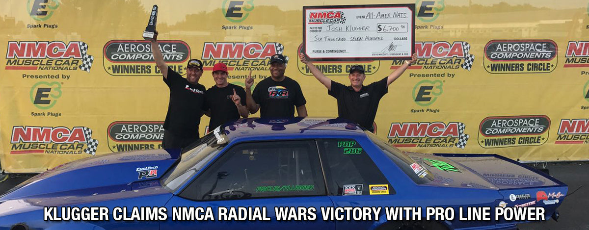 KLUGGER CLAIMS NMCA RADIAL WARS VICTORY WITH PRO LINE POWER