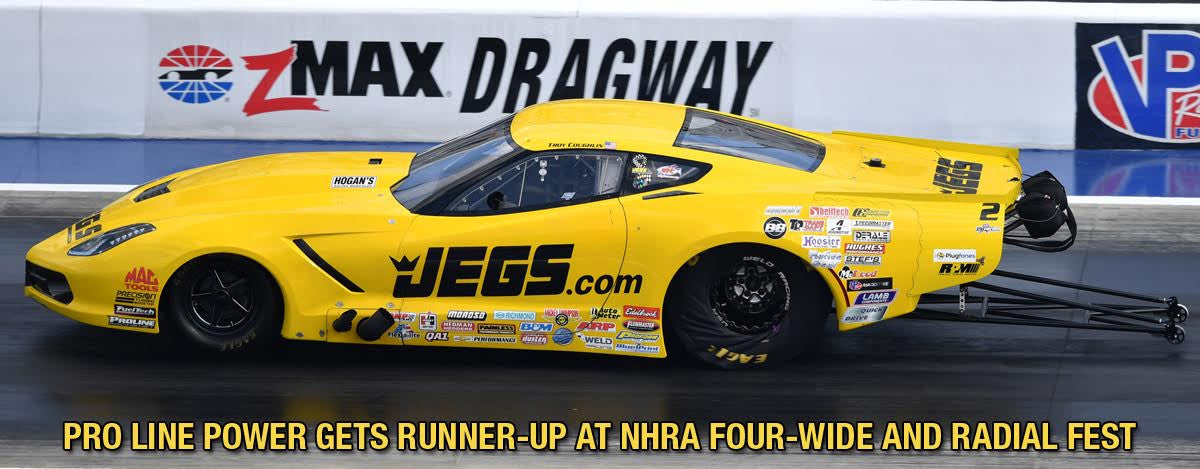 PRO LINE POWER GETS RUNNER-UP AT NHRA FOUR-WIDE AND RADIAL FEST