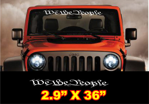 we the people windshield banner decal on a jeep