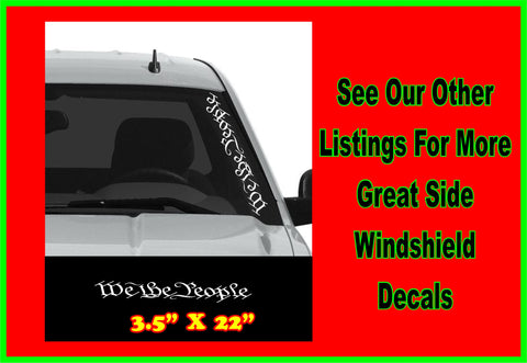 We The People Side Windshield Window Decal