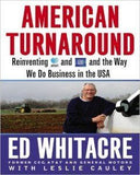 American Turnaround:Reinventing AT&T and GM and the Way We Do Business in the USA