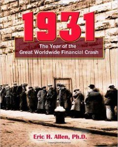 1931: The Year Of The Great Worldwide Financial Crash