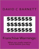 Franchise Warnings: What You Really Need To Know Before You Buy