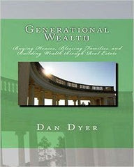 Generational Wealth: Buying Houses, Blessing Families, And Building Wealth Through Real Estate