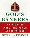 God's Bankers: A History Of Money And Power At The Vatican