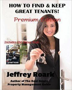How To Find & Keep Great Tenants: Premium Edition