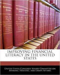 Improving Financial Literacy In The United States